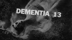 Dementia 13 || Libreplay, 1re plateforme de référencement et streaming de films et séries libre de droits et indépendants.