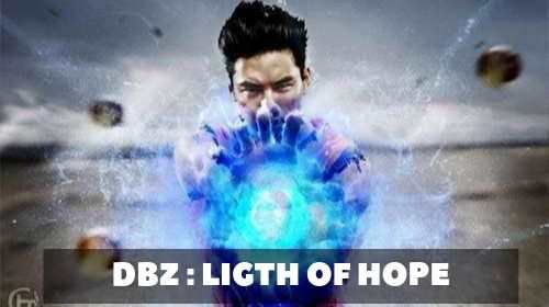 DBZ Light Of Hope : Pilote || Libreplay, 1re plateforme de référencement et streaming de films et séries libre de droits et indépendants.