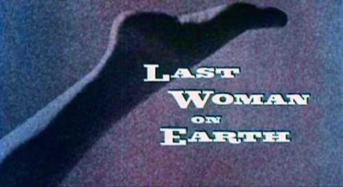 La dernière femme sur Terre || Libreplay, 1re plateforme de référencement et streaming de films et séries libre de droits et indépendants.