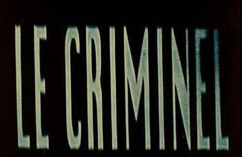 Le criminel || Libreplay, 1re plateforme de référencement et streaming de films et séries libre de droits et indépendants.