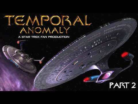 Star Trek Temporal Anomaly Part 2 - La suite du fan film du même nom || Libreplay, 1re plateforme de référencement et streaming légales